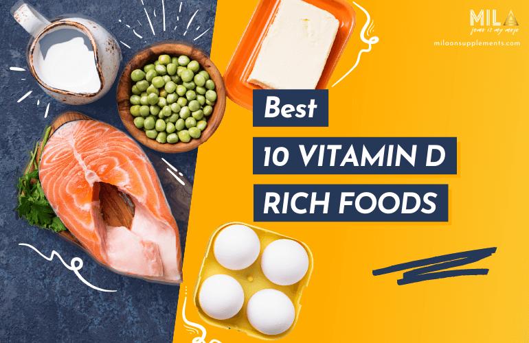 Best 10 Vitamin D Rich Foods