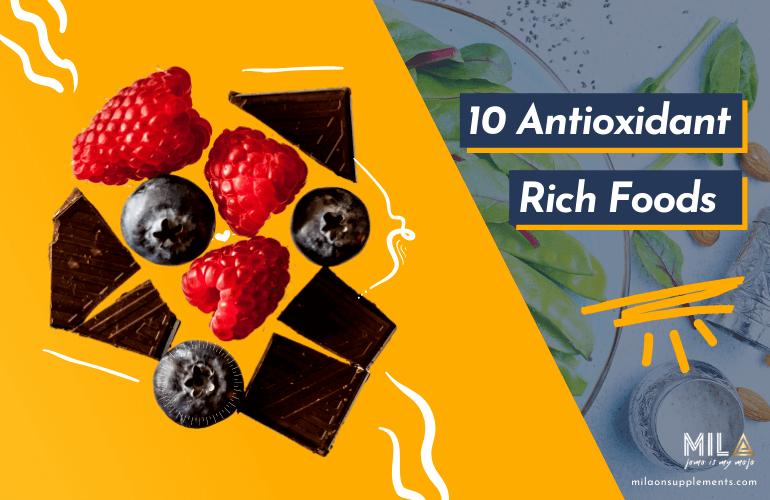 Top 10 Antioxidant Rich Foods