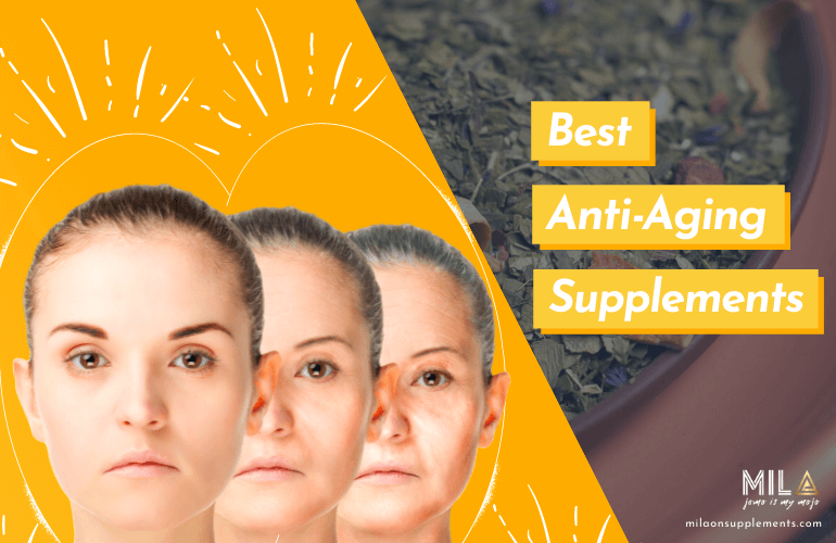 Best Anti-Aging Supplements for Healthy Aging