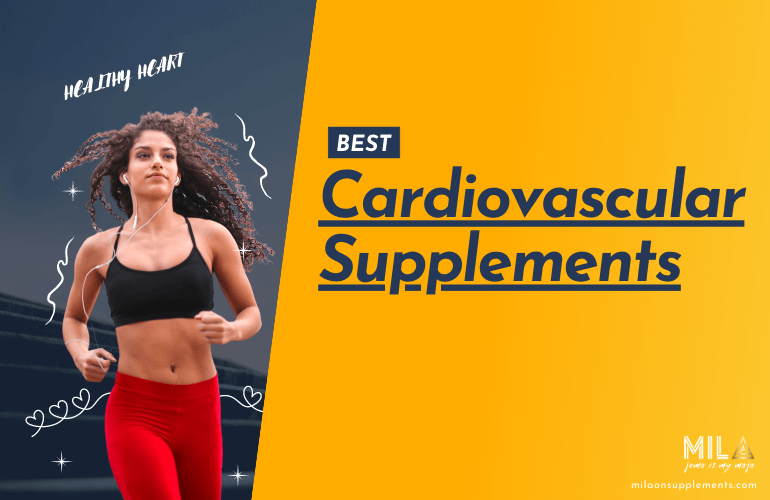 Best Cardiovascular Supplements