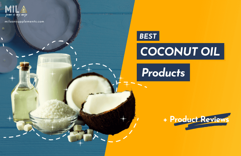 Best Coconut Oil Products