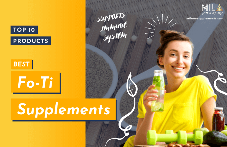 Best Fo-Ti Supplements