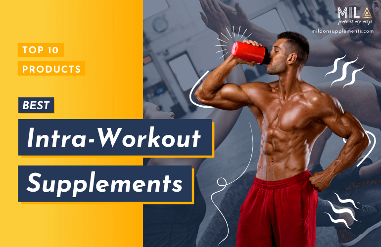 Best Intra Workout Supplements