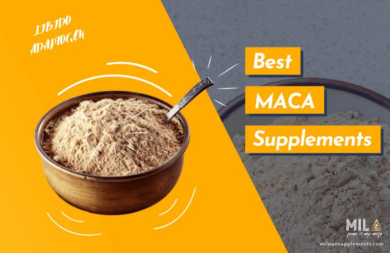 Best MACA Supplements