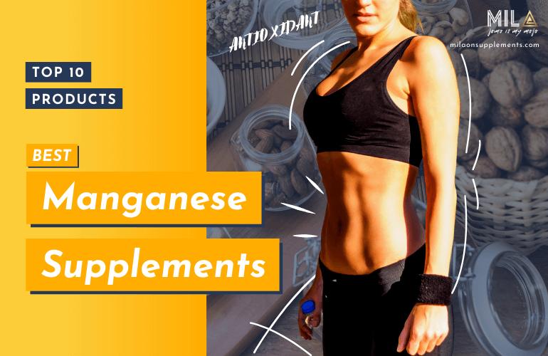 Best Manganese Supplements