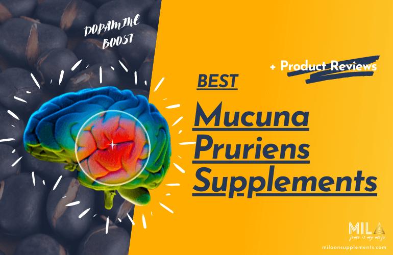 Best Mucuna Pruriens Supplements