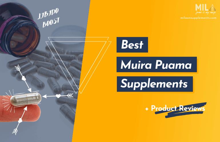 Best Muira Puama Supplements