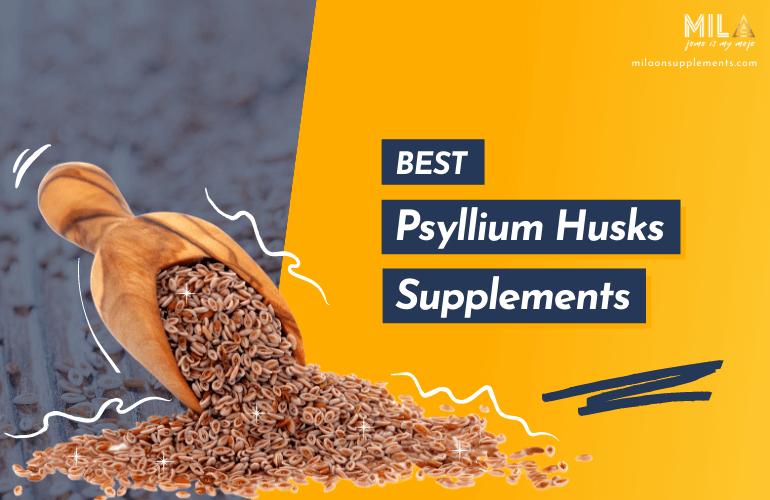 Best Psyllium Husks Supplements