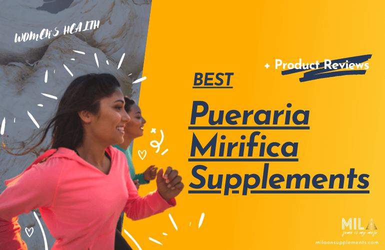 Best Pueraria Mirifica Supplements