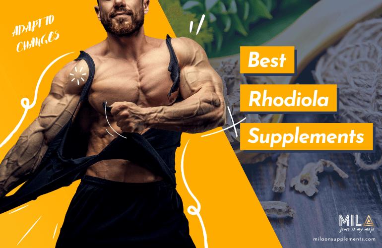 Best Rhodiola Supplements