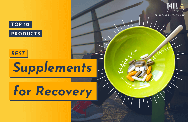 Best Supplements for Recovery