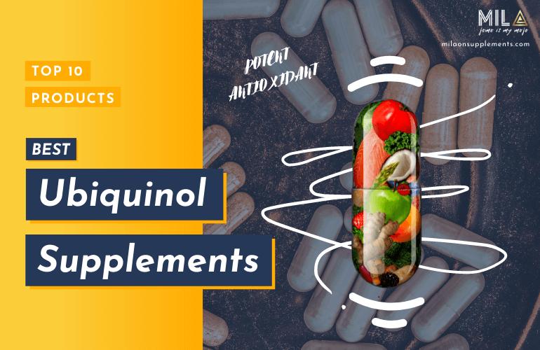 Best Ubiquinol Supplements