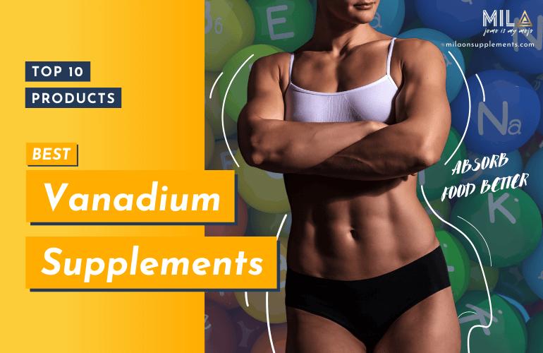 Best Vanadium Supplements
