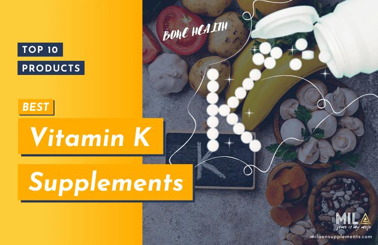 Best Vitamin K Supplements