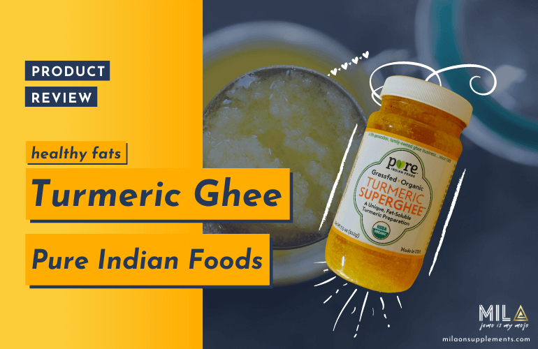 Pure Indian Foods Turmeric Ghee Review