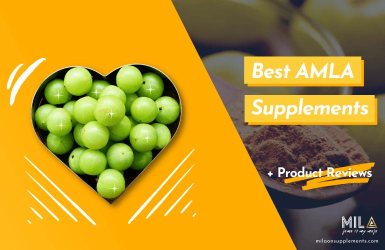 Best AMLA Supplements