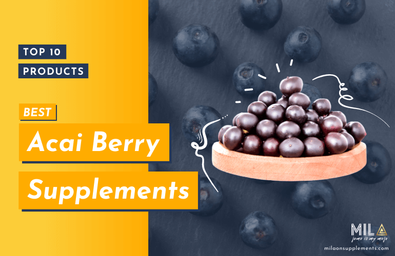 Best Acai Berry Supplements