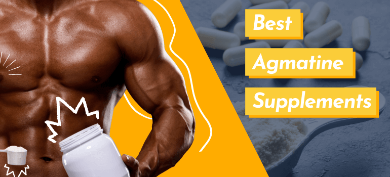 Best Agmatine Supplements