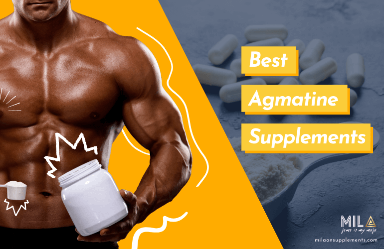 Best Agmatine Supplements