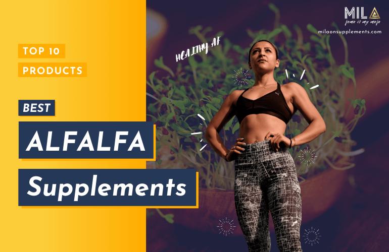 Best Alfalfa Supplements