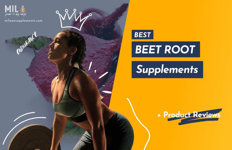 Best Beet Root Supplements