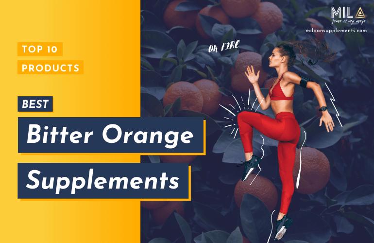 Best Bitter Orange Supplements