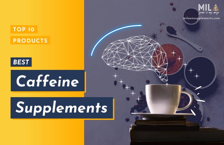 Best Caffeine Supplements