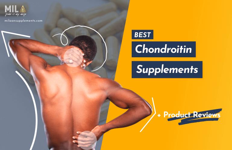 Best Chondroitin Supplements