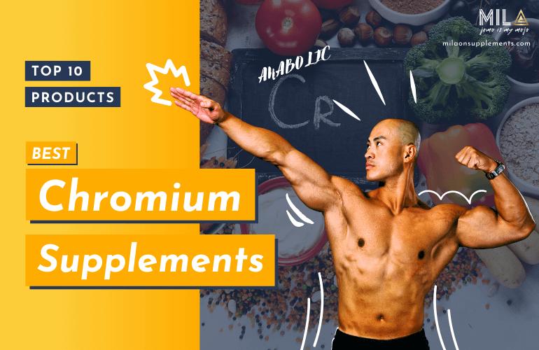 Best Chromium Supplements