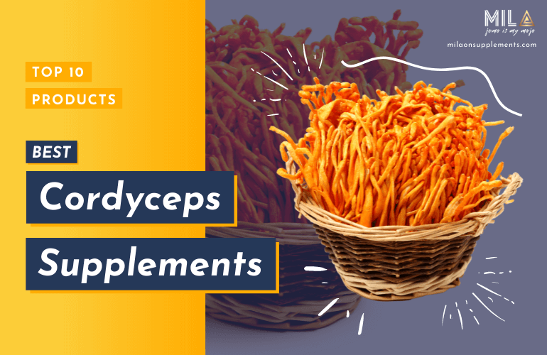 Best Cordyceps Supplements