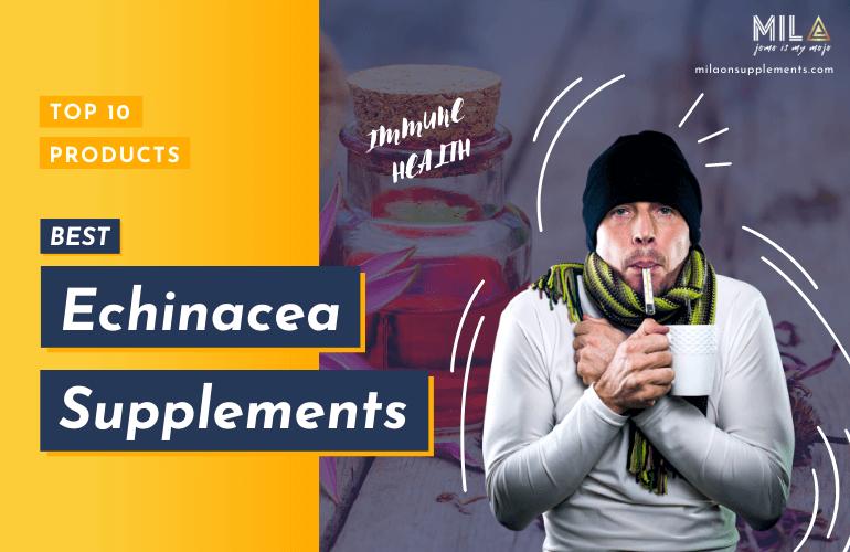 Best Echinacea Supplements