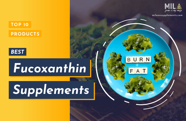 Best Fucoxanthin Supplements