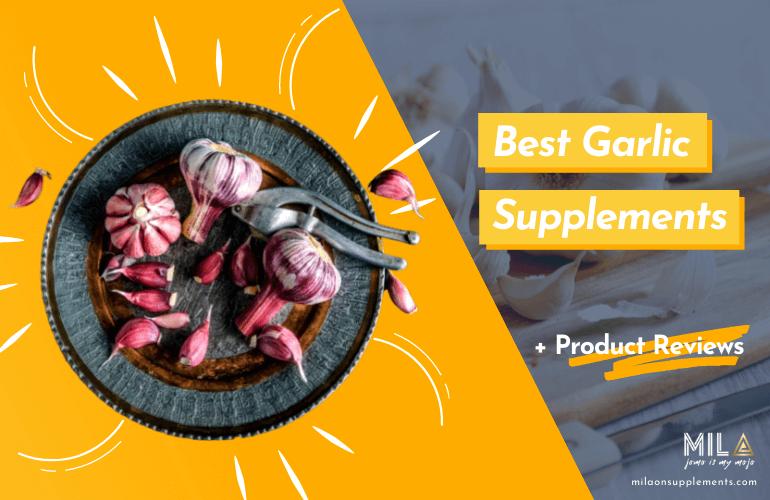 Best Garlic Supplements