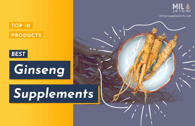 Best Ginseng Supplements