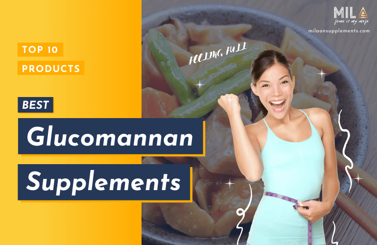 Best Glucomannan Supplements
