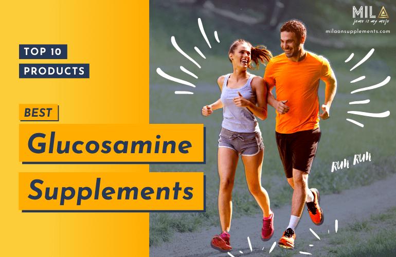 Best Glucosamine Supplements