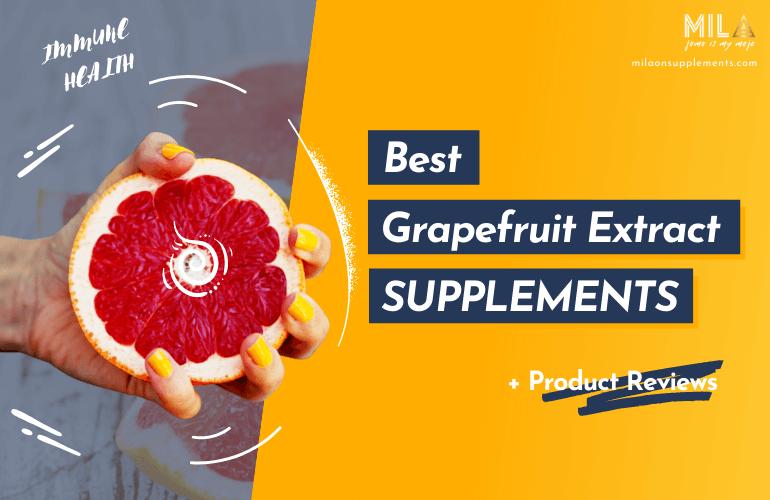 Best Grapefruit Extract Supplements