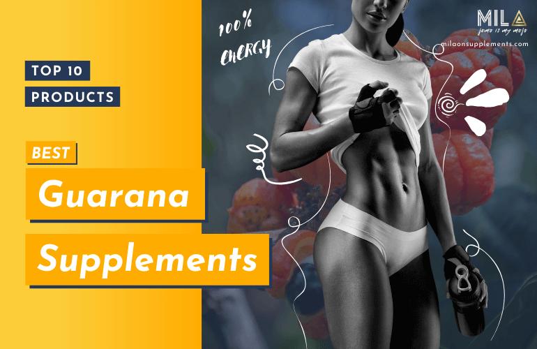 Best Guarana Supplements