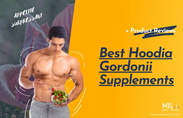 Best Hoodia Gordonii Supplements
