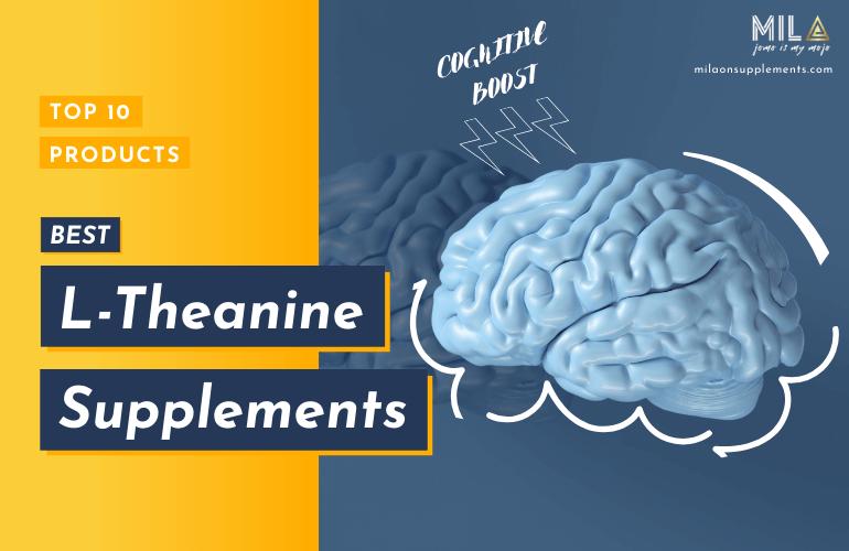Best L-Theanine Supplements