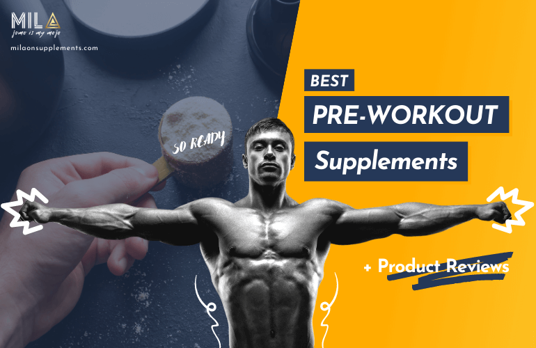 Best Pre-Workout Supplements