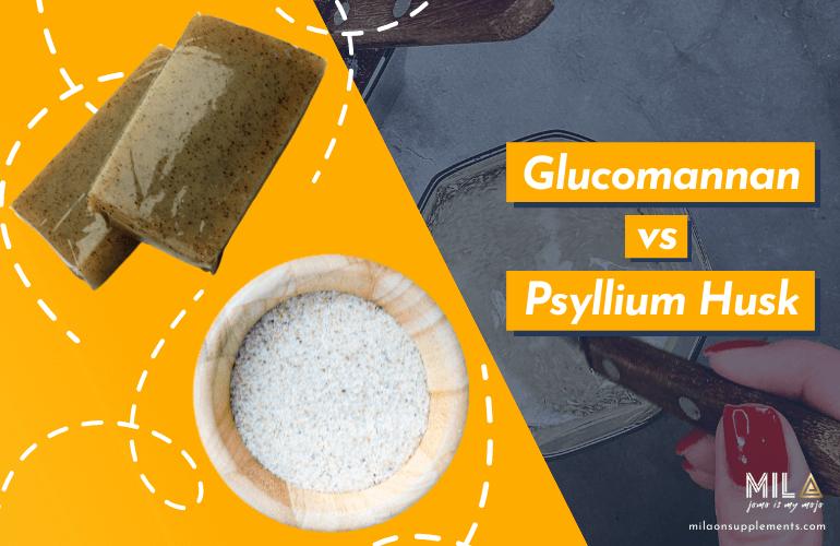 Glucomannan vs Psyllium Husk Which Supplement to Choose